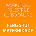 Workshop Feng Shui da Maternidade