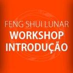 Workshop de Introdução ao Feng Shui Lunar