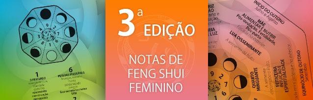 3ª Edição Notas Feng Shui Feminino