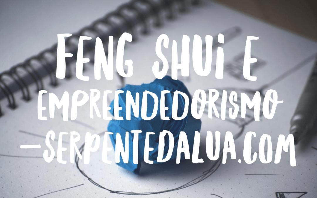 Feng shui e Empreendedorismo