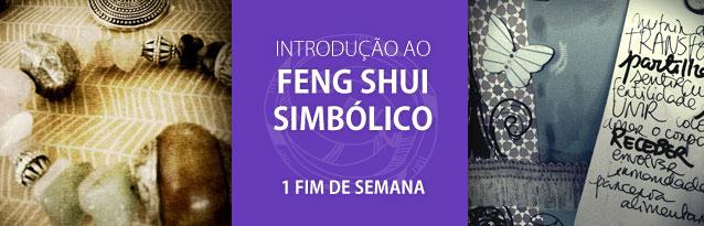 Workshop de Introdução ao Feng Shui Simbólico